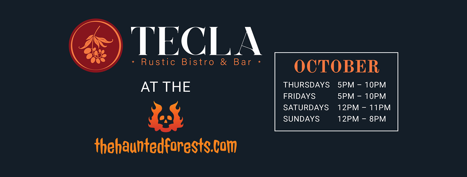 Tecla Bistro at the Haunted Forests